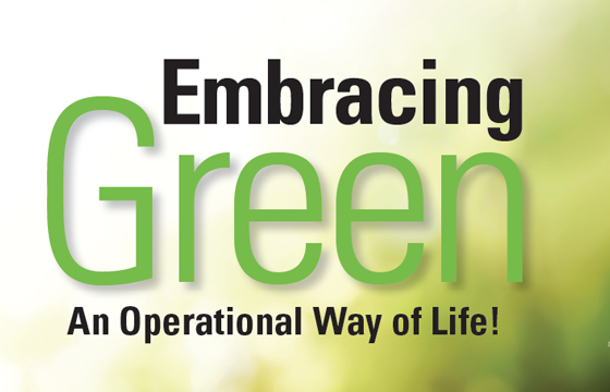 Embracing Green - An Operational Way of Life!